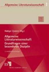 Allgemeine Literaturwissenschaft. Grundfragen einer besonderen Disziplin