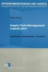 Supply Chain Management: Logistik Plus? | auteur onbekend |
