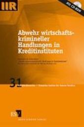 Abwehr wirtschaftskrimineller Handlungen in Kreditinstituten