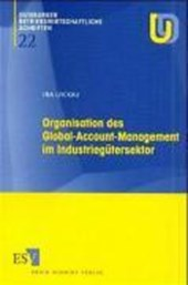 Organisation des Global-Account-Management im Industiegütersektor