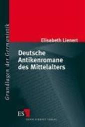 Deutsche Antikenromane des Mittelalters