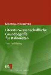 Literaturwissenschaftliche Grundbegriffe für Italianisten