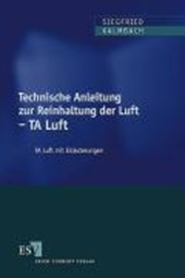 Technische Anleitung zur Reinhaltung der Luft - TA Luft