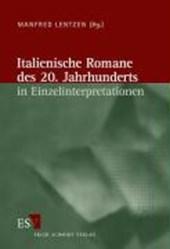 Italienische Romane des 20. Jahrhunderts in Einzelinterpretationen