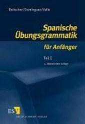 Spanische Übungsgrammatik für Anfänger