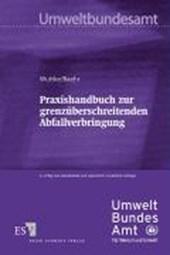 Praxishandbuch zur grenzüberschreitenden Abfallverbringung