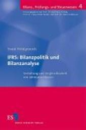 IFRS: Bilanzpolitik und Bilanzanalyse