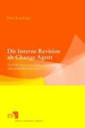 Die Interne Revision als Change Agent