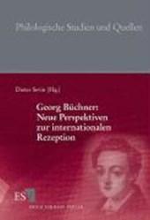 Georg Büchner: Neue Perspektiven zur internationalen Rezeption
