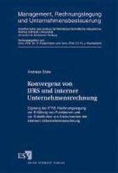 Konvergenz von IFRS und interner Unternehmensrechnung