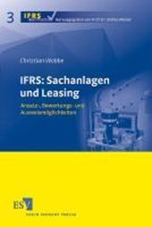 IFRS: Sachanlagen und Leasing | Christian Wobbe |