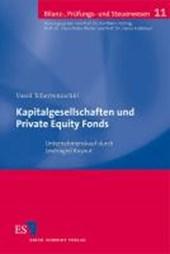 Kapitalgesellschaften und Private Equity Fonds