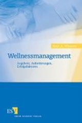 Wellnessmanagement | Knut A. Wiesner |