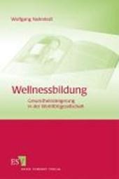 Wellnessbildung