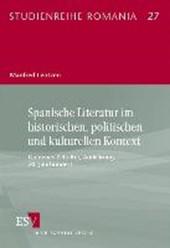 Spanische Literatur im historischen, politischen und kulturellen Kontext