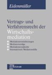 Vertrags- und Verfahrensrecht der Wirtschaftsmediation