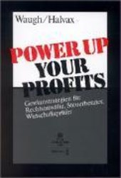 Power Up Your Profits | Troy A. Waugh |