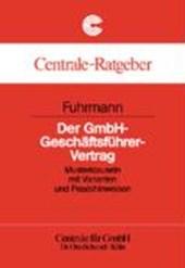 Der GmbH-Geschäftsführer-Vertrag