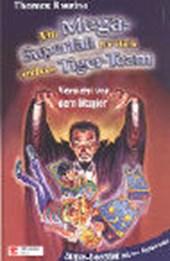 Ein Mega-Superfall für dich und das Tiger-Team. Vorsicht vor dem Magier