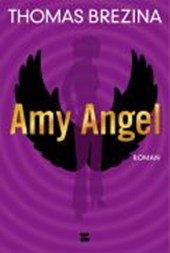 Amy Angel | Thomas Brezina |