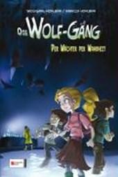 Die Wolf-Gäng 03. Der Wächter der Wahrheit
