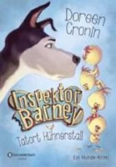 Inspektor Barney - Ein Hunde-Krimi 01. Tatort Hühnerstall