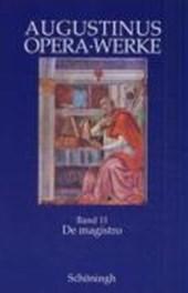 De magisto. Philosophische und antipagane Schriften
