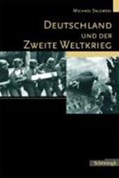 Deutschland und der Zweite Weltkrieg