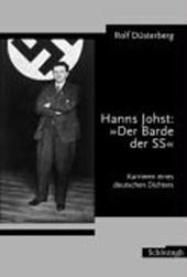"""Hanns Johst: """"Der Barde der SS"""""""