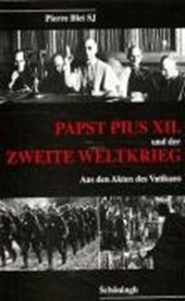 Papst Pius XII. und der Zweite Weltkrieg