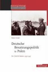 Deutsche Besatzungspolitik in Polen