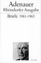 Briefe 1961 - 1963. Rhöndorfer Ausgabe