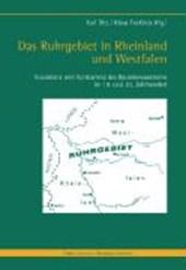 Das Ruhrgebiet in Rheinland und Westfalen