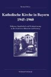 Katholische Kirche in Bayern 1945-1960