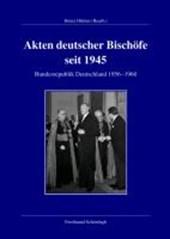 Akten deutscher Bischöfe seit 1945. Bundesrepublik 1956-1960