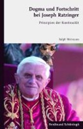 Dogma und Fortschritt bei Joseph Ratzinger
