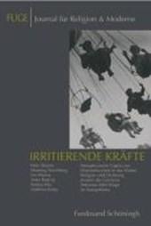 FUGE - Journal für Religion & Moderne 10. Irritierende Kräfte