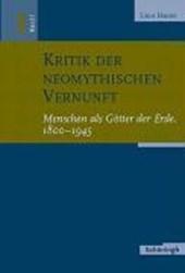 Kritik der neomythischen Vernunft