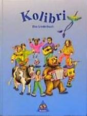 Kolibri. Das Liederbuch 1 - 4. Brandenburg, Mecklenburg-Vorpommern, Sachsen, Sachsen-Anhalt, Thüringen