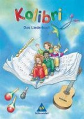 Kolibri 2003. Das Liederbuch 1 - 4 Ost. Brandenburg, Mecklenburg-Vorpommern, Sachsen, Sachsen-Anhalt, Thüringen