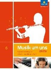 Musik um uns SI 6. Arbeits- und Musizierheft. Bayern