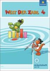 Welt der Zahl 4 Arbeitsheft mit CD-ROM. Berlin, Brandenburg, Bremen, Mecklenburg-Vorpommern, Sachsen-Anhalt und Thüringen