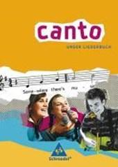CANTO. Unser Liederbuch. Ausgabe