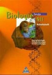 Biologie heute. S II. Arbeitsheft. Neurophysiologie, Verhaltensbiologie, Evolutionsbiologie