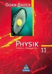 Dorn-Bader Physik. Sekundarbereich II. A 11. Schülerband