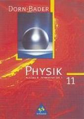 Dorn-Bader Physik. Sekundarbereich II. B 11. Schülerband
