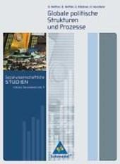 Sozialwissenschaftliche Studien. Sekundarstufe 2. Globale politische Strukturen und Prozesse