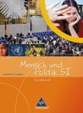 Mensch und Politik S1 - Schülerband 1 - Sozialkunde / Neubearbeitung / Rheinland-Pfalz, Saarland