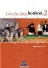 Geschichte konkret 2. Schülerband. Rheinland-Pfalz