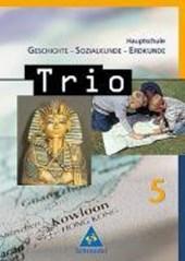 Trio 5.  Geschichte, Sozialkunde, Erdkunde. Hauptschule. Bayern